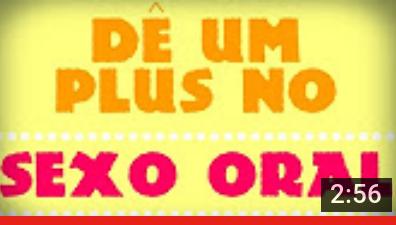 "Papo Reto – ""Dê um plus no sexo oral"""