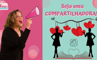 CONSULTORA, seja uma compartilhadora!!!