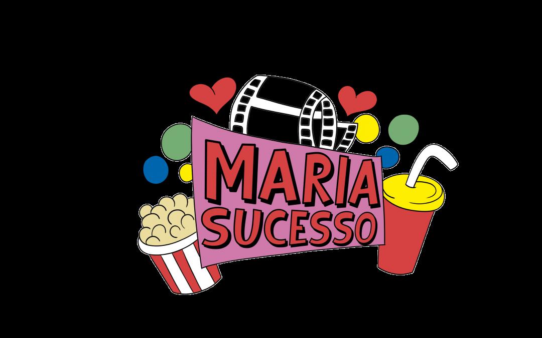 """Minissérie """"A inspiradora história de Maria Sucesso e seus primeiros passos na carreira A Sós"""""""
